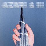 Azari & III: Azari & III — édition 10e anniversaire [2xLP, vinyle clair]