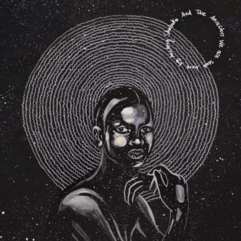 Shabaka & The Ancestors: We Were Sent Here By History [2xLP]