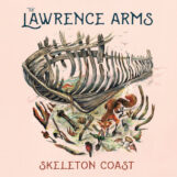 Lawrence Arms: Skeleton Coast [LP coloré]
