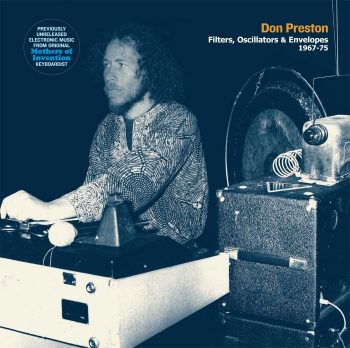Preston, Don: Filters, Oscillators & Envelopes [CD]