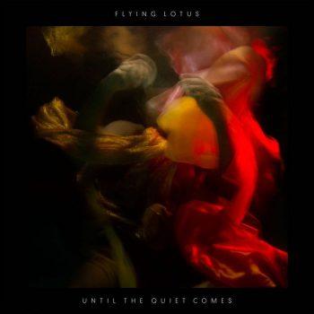 Flying Lotus: Until the Quiet Comes [2xLP]