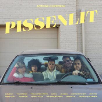 Corriveau, Antoine: Pissenlit [LP]