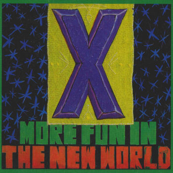 X: More Fun In The New World [LP 180g]