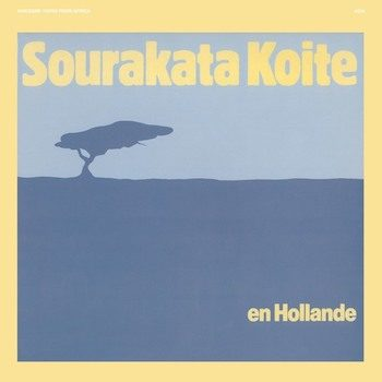 Koite, Sourata: En Hollande [LP]