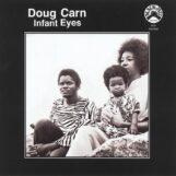 Carn, Doug & Jean: Infant Eyes [CD]