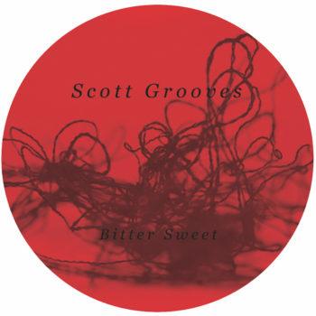 """Scott Grooves: Bitter Sweet [12""""]"""