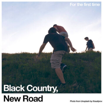 Black Country, New Road: For the first time [LP]