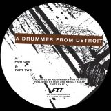 "A Drummer From Detroit: Drums #1 [12""]"