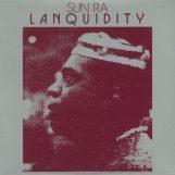 Sun Ra: Lanquidity [LP]