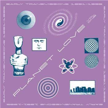 variés: Planet Love Vol. One: Early Transmissions 1990-95 [2xLP]