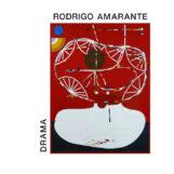 Amarante, Rodrigo: Drama [CD]