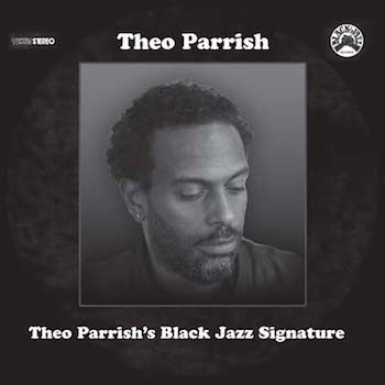 variés; Theo Parrish: Black Jazz Signature [2xLP]