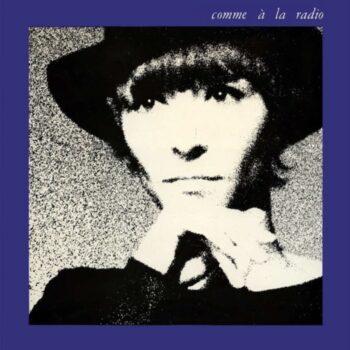 Fontaine, Brigitte: Comme à la radio [LP]