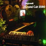 Legowelt: Crystal Cult 2080 [2xLP]