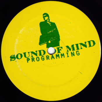 "Sound of Mind: Programming [12""]"