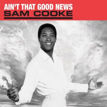 Cooke, Sam: Ain't That Good News [LP]