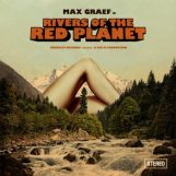 Graef, Max: Rivers on the Red Planet [2xLP]