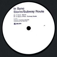 """In Sync: Storm / Subway Route [12""""]"""