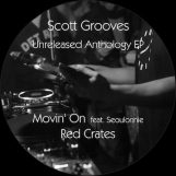 "Scott Grooves: Unreleased Anthology [12""]"