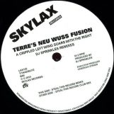 "Terre's Neu Wuss Fusion: A Crippled Left Wing Soars With The Right [12""]"