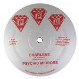 "Psychic Mirrors: Charlene / Midnight Special [12""]"