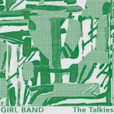 Girl Band: The Talkies [CD]