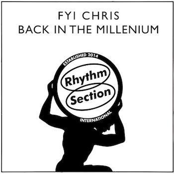 "FYI Chris: Back In The Millenium [12""]"