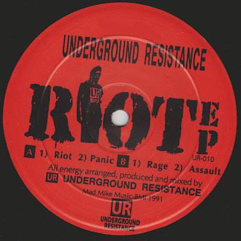 """Underground Resistance: Riot EP [12""""]"""