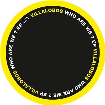 """Villalobos, Ricardo: Who Are We? EP [12""""]"""