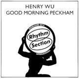 "Wu, Henry: Good Morning Peckham [12""]"