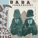 Baba Commandant and the Mandingo Band: Siri Ba Kele [CD]