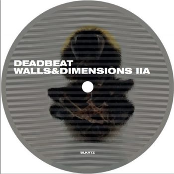 "Deadbeat: Walls & Dimensions II [12""]"