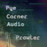 Pye Corner Audio: Prowler [LP]