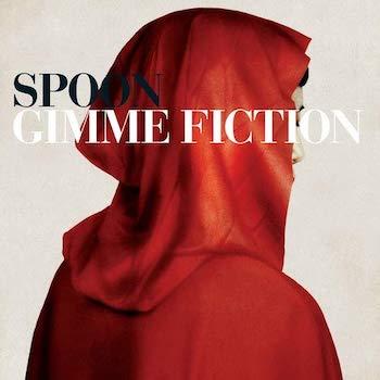 Spoon: Gimme Fiction [LP, vinyle coloré]
