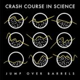 "Crash Course In Science: Jump Over Barrels [12""]"