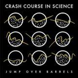 "Crash Course In Science: Jump Over Barrels [12""]"