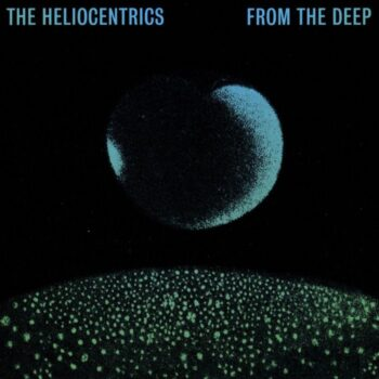 Heliocentrics, The: Quatermass Sessions: From the Deep [LP]