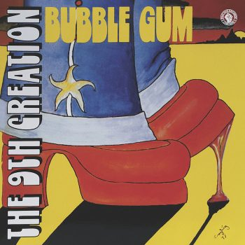 9th Creation, The: Bubble Gum [LP]
