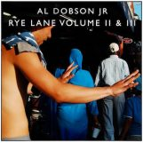 Dobson Jr., Al: Rye Lane Vols. 2 & 3 [2xLP]