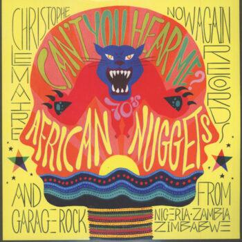 variés; Christophe Lemaire prés.: Can't You Hear Me? 70's African Nuggets [2xLP]