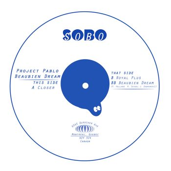 "Project Pablo: Beaubien Dream [12""]"