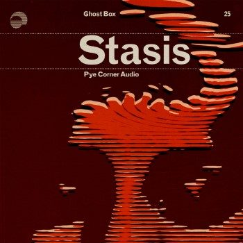 Pye Corner Audio: Stasis [CD]