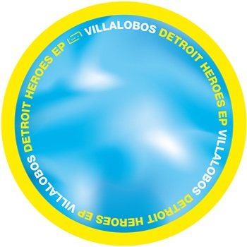 "Villalobos, Ricardo: Detroit Heroes EP [12""]"