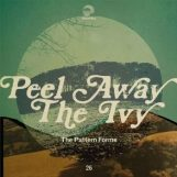 Pattern Forms, The: Peel Away The Ivy [LP]