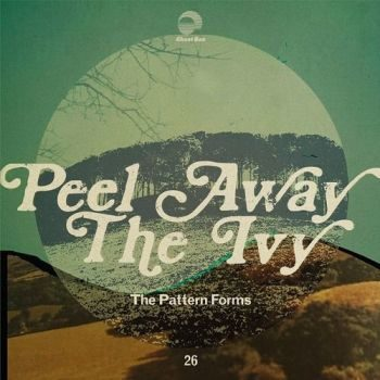 Pattern Forms, The: Peel Away The Ivy [CD]