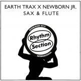 """Earth Trax X Newborn Jr.: Sax & Flute [12""""]"""