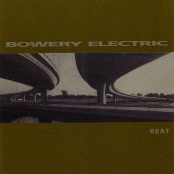 Bowery Electric: Beat [2xLP]
