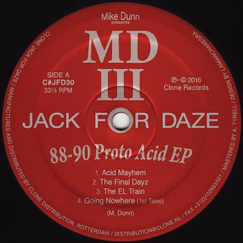 "Dunn, Mike prés. MDIII: 88-90 Proto Acid EP [12""]"
