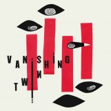 Vanishing Twin: Choose Your Own Adventure [LP]