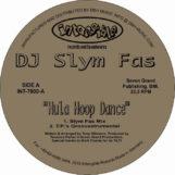 """DJ Slym Fas: Hula Hoop Dance [12""""]"""